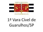 1ª Cível Guarulhos/SP