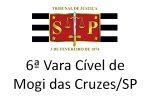 6ª Cível Mogi das Cruzes/SP