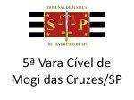 5ª Cível Mogi das Cruzes/SP